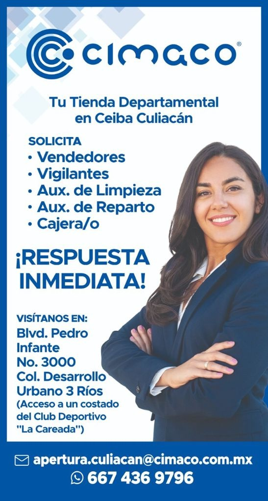 Vacantes disponibles para la gente de Culiacán y sus alrededores 😀